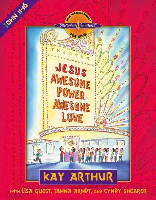 Jesus-Awesome Power, Awesome Love: John 11-16 als Taschenbuch