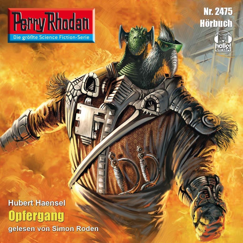 Perry Rhodan 2475: Opfergang als Hörbuch Downlo...