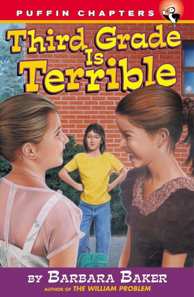 Third Grade Is Terrible als Taschenbuch