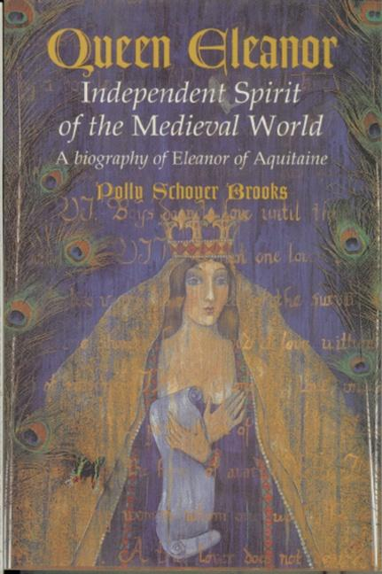 Queen Eleanor: Independent Spirit of the Medieval World: A Biography of Eleanor of Aquitaine als Taschenbuch