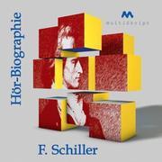 F. Schiller Hör-Biographie