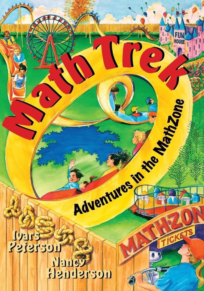 Math Trek: Adventures in the Math Zone als Taschenbuch
