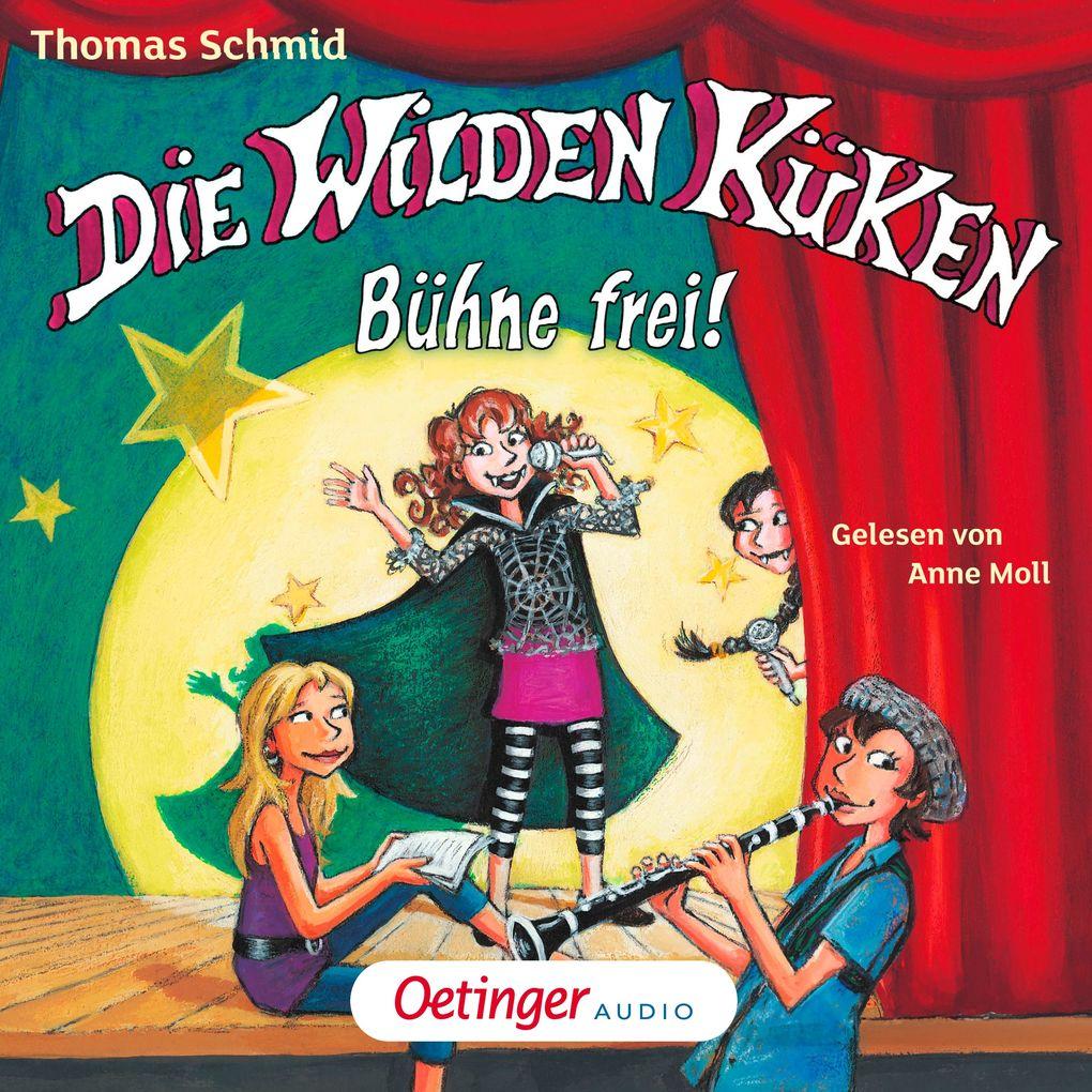 Die Wilden Küken 7 - Bühne frei! als Hörbuch Do...
