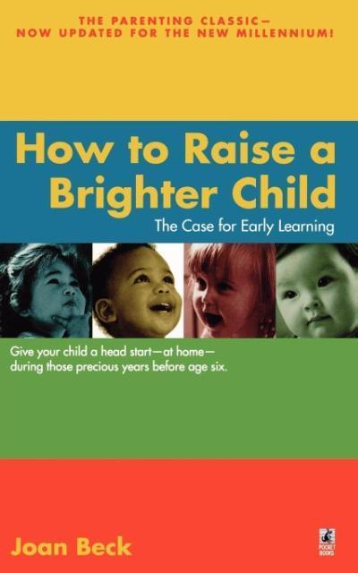 How to Raise a Brighter Child als Taschenbuch