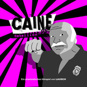 Caine 05: Rebellion