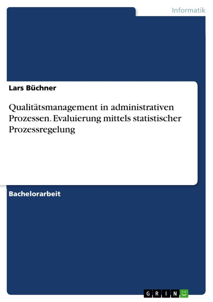 Qualitätsmanagement in administrativen Prozesse...