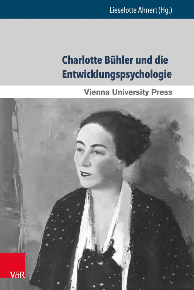 Charlotte Bühler und die Entwicklungspsychologi...