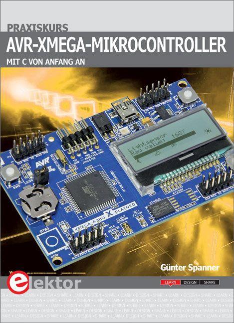 Praxiskurs AVR-XMEGA-Mikrocontroller als Buch v...