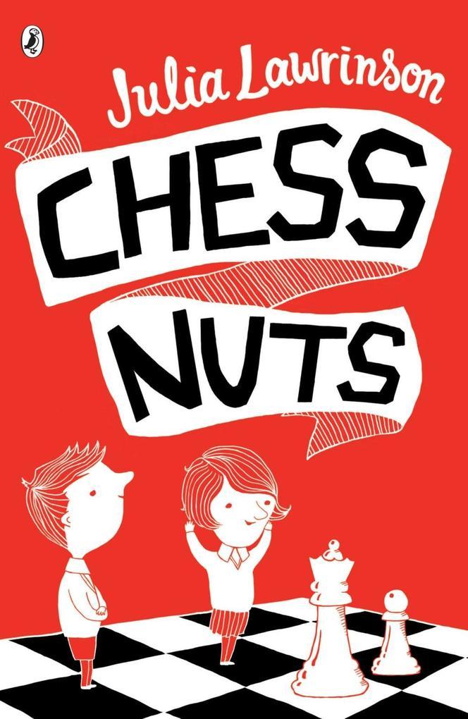 Chess Nuts als eBook Download von Julia Lawrinson