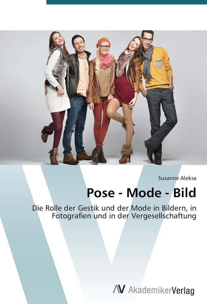 Pose - Mode - Bild als Buch von Susanne Aleksa