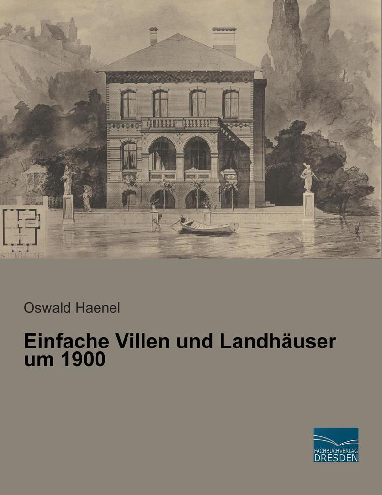 Einfache Villen und Landhäuser um 1900 als Buch
