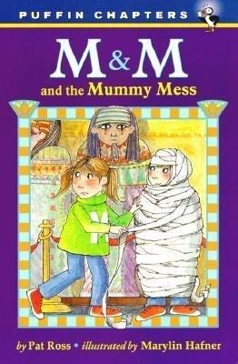 M&M and the Mummy Mess als Taschenbuch
