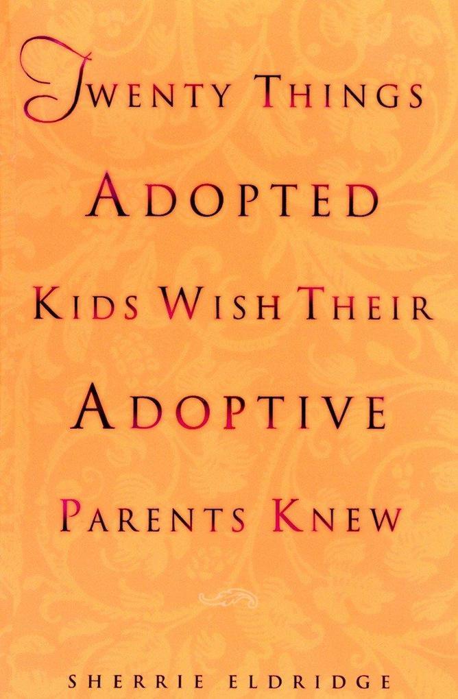 Twenty Things Adopted Kids als Taschenbuch