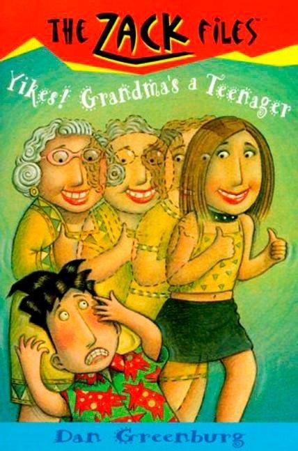 Zack Files 17: Yikes! Grandma's a Teenager als Taschenbuch