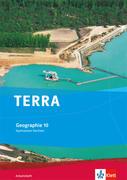 TERRA Geographie für Sachsen - Ausgabe für Gymnasien. Arbeitsheft 10. Klasse