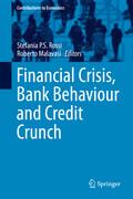 Financial Crisis, Bank Behaviour and Credit Crunch