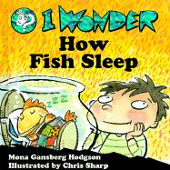 I Wonder How Fish Sleep als Buch