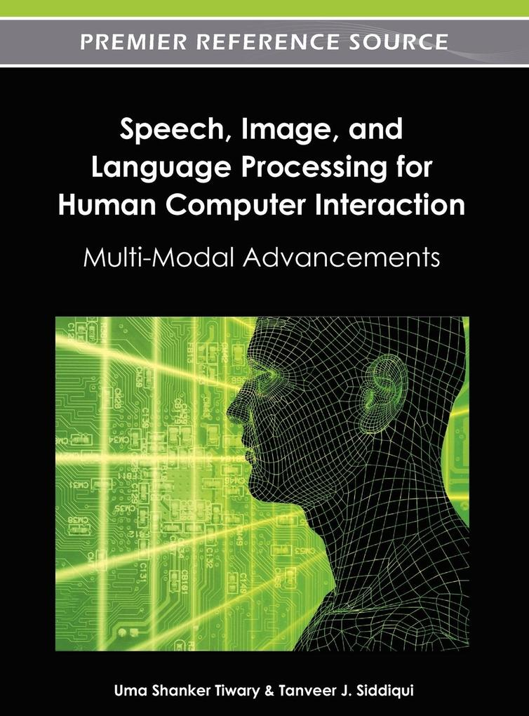 Speech, Image, and Language Processing for Huma...