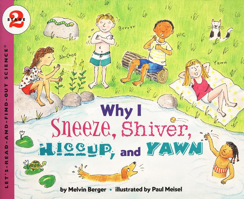 Why I Sneeze, Shiver, Hiccup, & Yawn als Taschenbuch