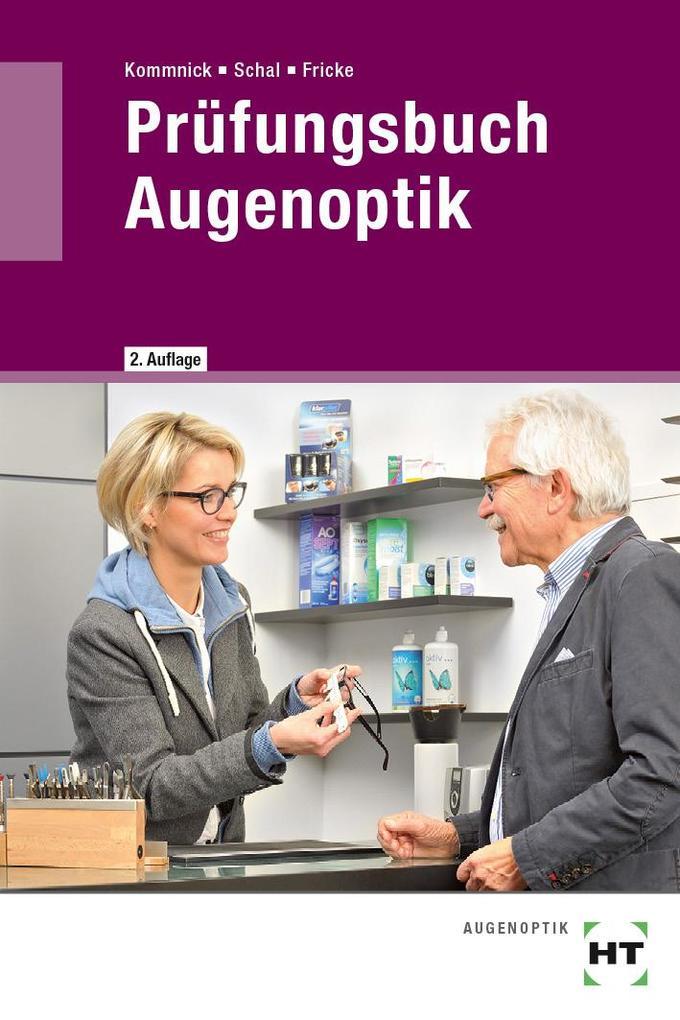 Prüfungsbuch Augenoptik als Buch