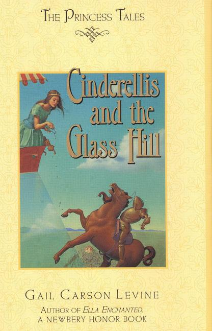 Cinderellis and the Glass Hill als Buch