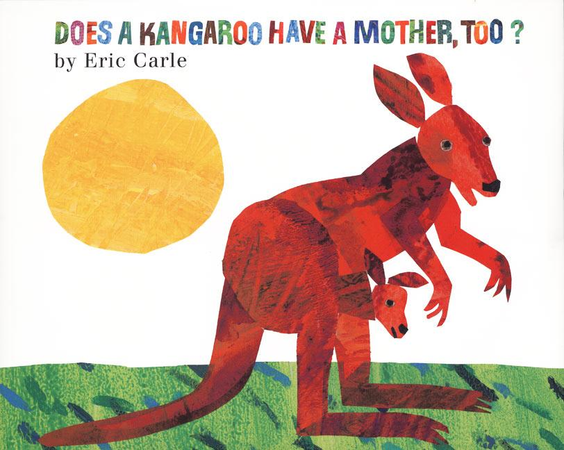 Does a Kangaroo Have a Mother, Too? als Buch