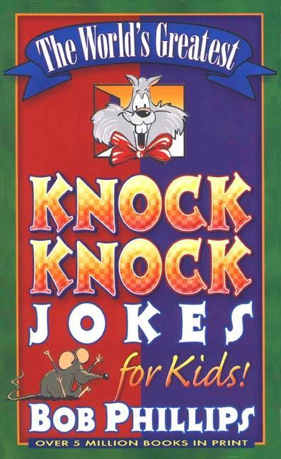 The World's Greatest Knock-Knock Jokes for Kids als Taschenbuch