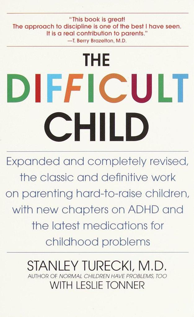 The Difficult Child: Expanded and Revised Edition als Taschenbuch