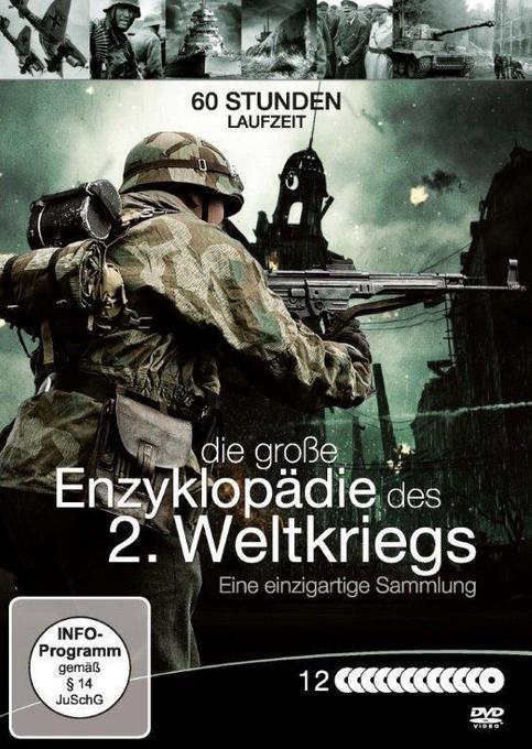 Die große Enzyklopädie des Zweiten Weltkriegs