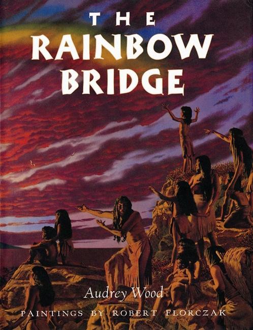 The Rainbow Bridge als Taschenbuch