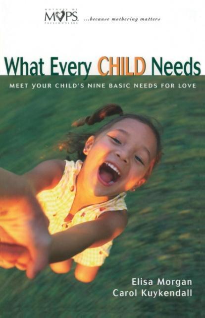 What Every Child Needs als Taschenbuch