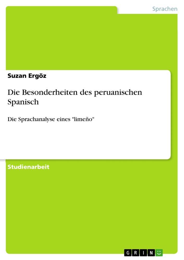 Die Besonderheiten des peruanischen Spanisch al...