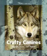 Crafty Canines: Coyotes, Foxes, and Wolves als Taschenbuch