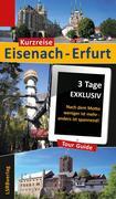 Kurzreise Eisenach-Erfurt