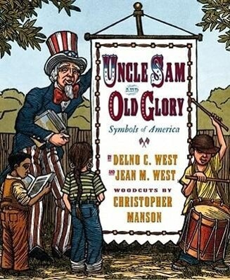 Uncle Sam and Old Glory: Symbols of America als Buch