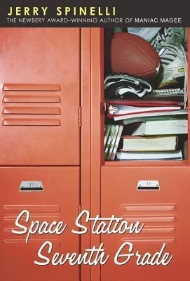 Space Station Seventh Grade: The Newbery Award-Winning Author of Maniac Magee als Taschenbuch