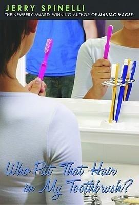 Who Put That Hair in My Toothbrush? als Taschenbuch