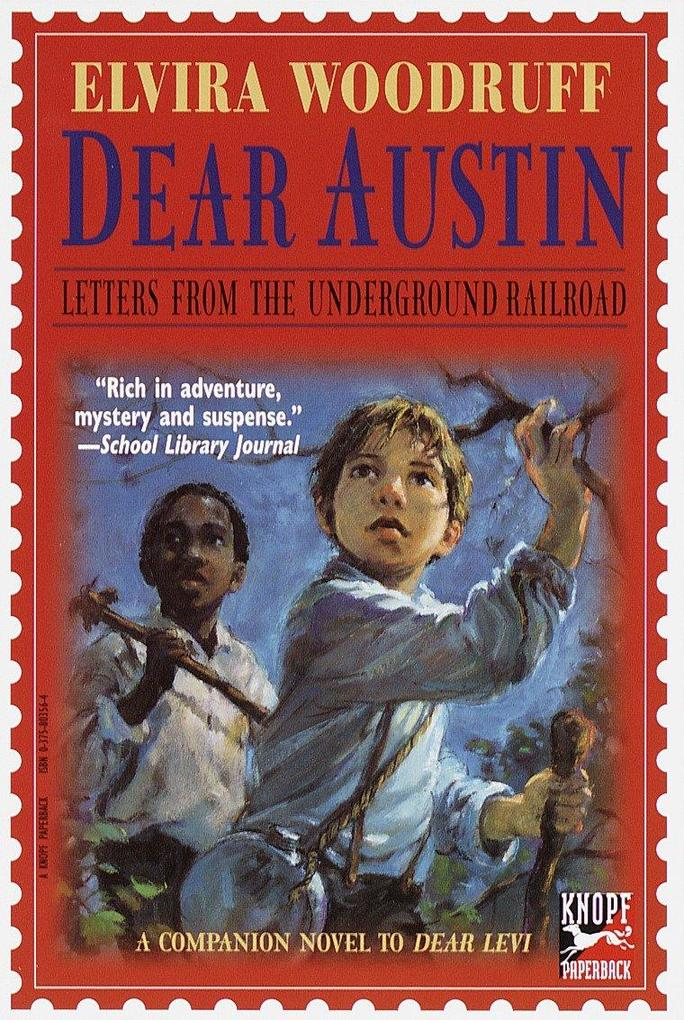 Dear Austin: Letters from the Underground Railroad: Letters from the Underground Railroad als Taschenbuch