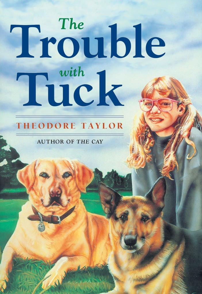 The Trouble with Tuck: The Inspiring Story of a Dog Who Triumphs Against All Odds als Taschenbuch