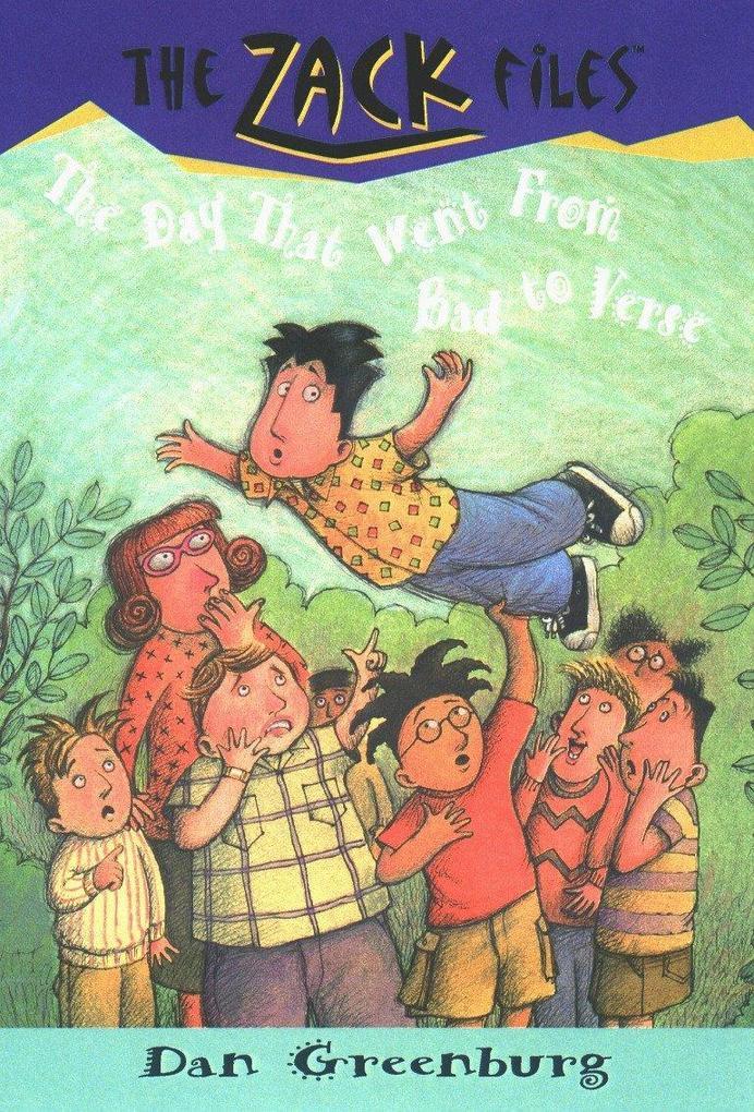 Zack Files 20: How I Went from Bad to Verse als Taschenbuch