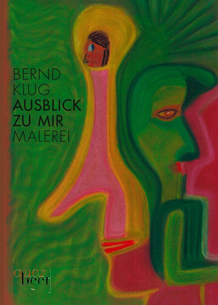 Ausblick zu mir als Buch von Bernd Klug