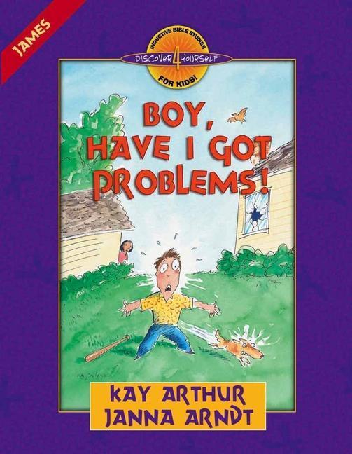Boy, Have I Got Problems!: James als Taschenbuch