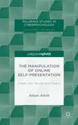 The Manipulation of Online Self-Presentation