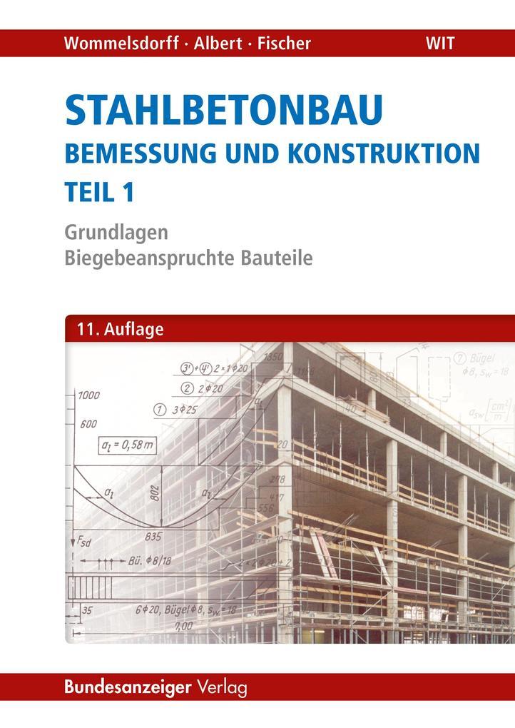 Stahlbetonbau - Teil 1 als Buch von Otto Wommel...