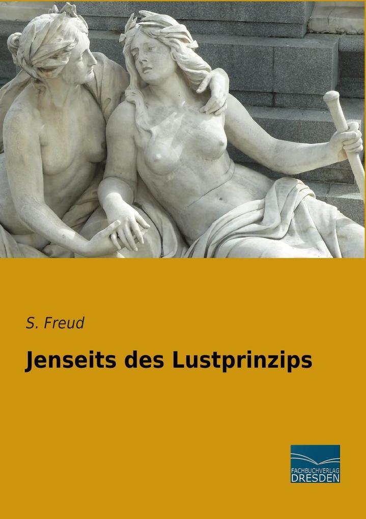 Jenseits des Lustprinzips als Buch von Sigmund ...