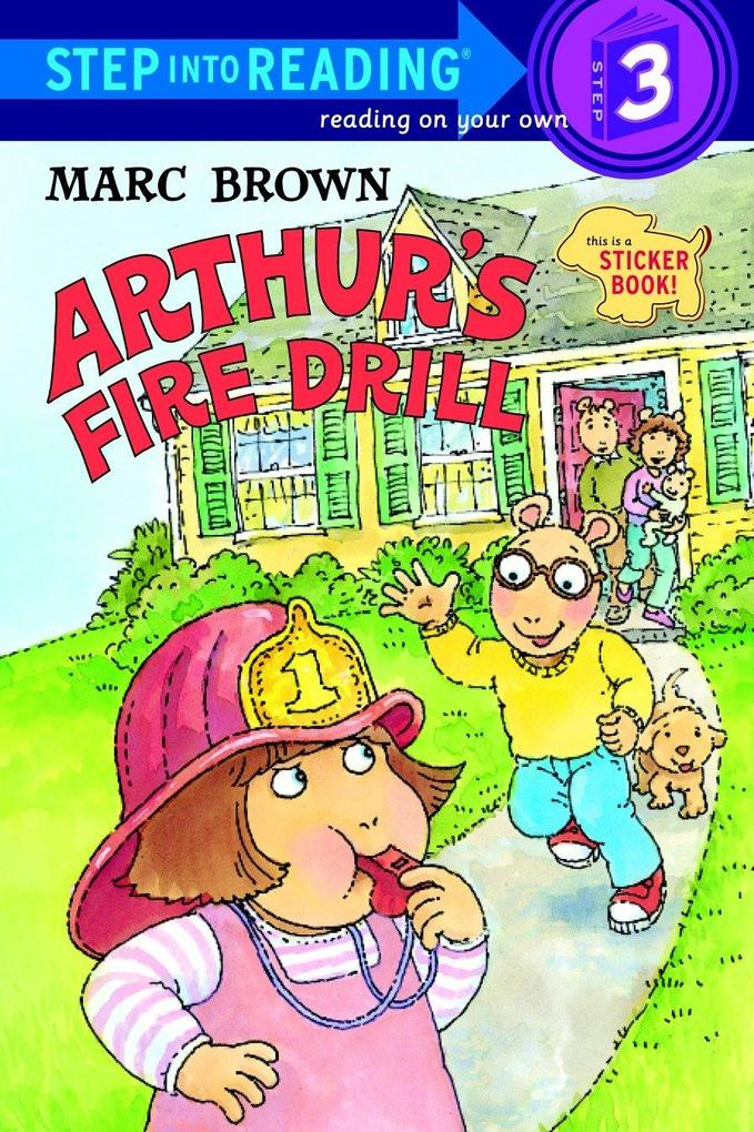 Arthur's Fire Drill [With Two Full Pages of Peel-Off Stickers] als Taschenbuch