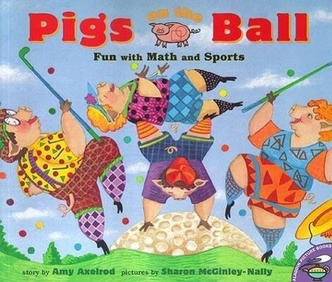 Pigs on the Ball: Fun with Math and Sports als Taschenbuch