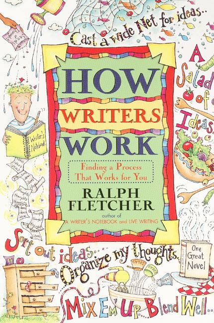 How Writers Work: Finding a Process That Works for You als Taschenbuch