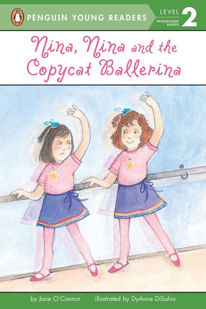 Nina, Nina, and the Copycat Ballerina als Taschenbuch