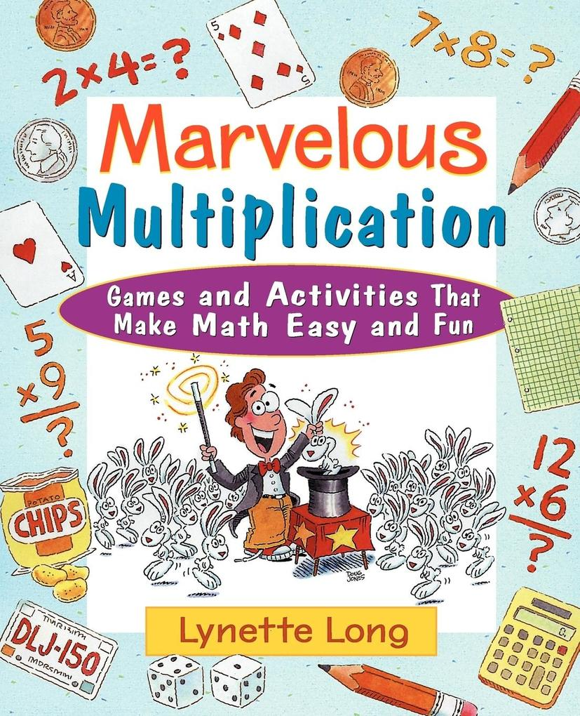 Marvelous Multiplication: Games and Activities That Make Math Easy and Fun als Buch